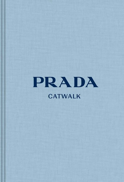 Prada: The Complete Collections by Susannah Frankel