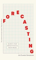 Forecasting: An Essential Introduction