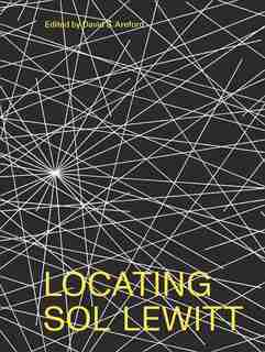 Locating Sol Lewitt by David S. Areford