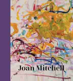Joan Mitchell by Sarah Roberts