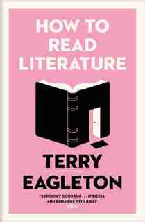 How To Read Literature by Terry Eagleton