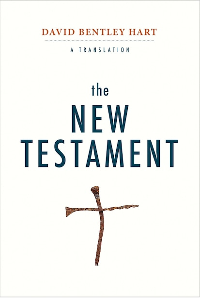 The New Testament: A Translation by David Bentley Hart