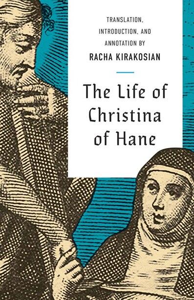 The Life Of Christina Of Hane by Christina Of Hane