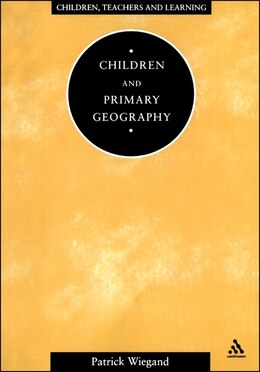 Book Children and Primary Geography by Patrick Wiegand