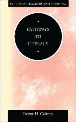 Book Pathways to Literacy by Trevor Cairney
