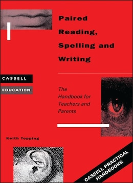 Book Paired Reading, Writing and Spelling by Keith Topping