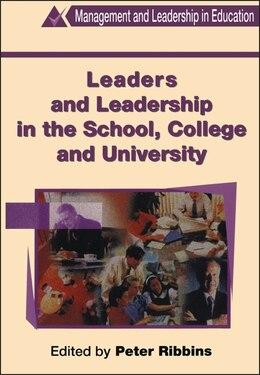 Book Leaders and Leadership in Schools by Peter Ribbins