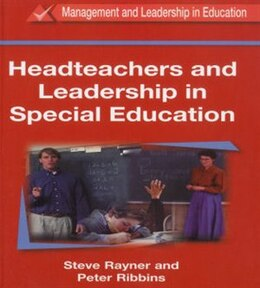 Book Headteachers And Leadership In Education by Peter Ribbins