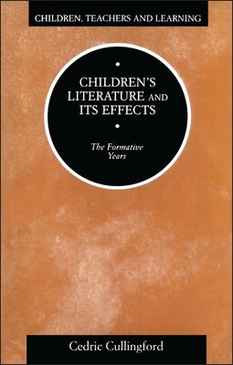 Book Children's Literature And Its Effects by Cedric Cullingford
