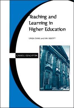 Book Teaching and Learning in Higher Education by Harriet Evans