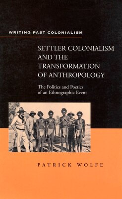Book Settler Colonialism by Patrick Wolfe