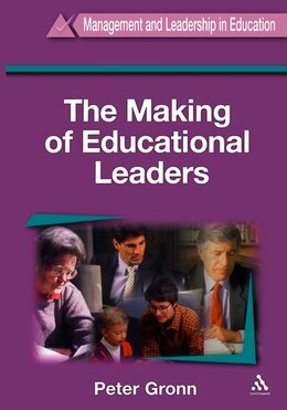 Book The Making of Educational Leaders by Peter Gronn