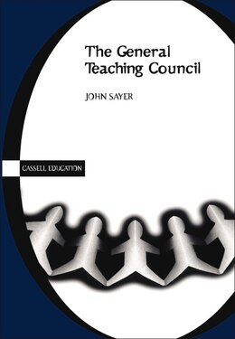 Book General Teaching Council by John Sayer