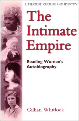 Book The Intimate Empire by Gillian Whitlock