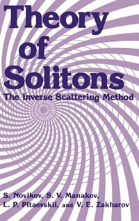 Book Theory Of Solitons: The Inverse Scattering Method by S. Novikov