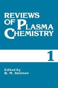 Book Reviews of Plasma Chemistry: Volume 1 by B.M. Smirnov