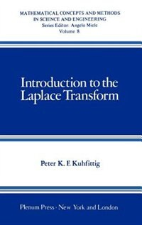 Book Introduction to the Laplace Transform by Peter K.F. Kuhfittig