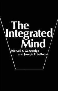 Book The Integrated Mind by Michael S. Gazzaniga