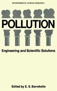 Book Pollution: Engineering and Scientific Solutions by E.S. Barrekette