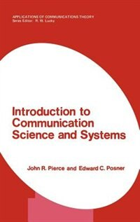 Book Introduction to Communication Science and Systems by John R. Pierce