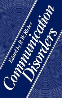 Book Communication Disorders by R. W. Rieber