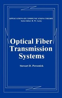 Book Optical Fiber Transmission Systems by Stewart D. Personick