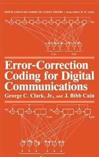 Book Error-Correction Coding for Digital Communications by George C. Clark Jr.
