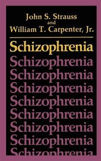 Book Schizophrenia by John S. Strauss