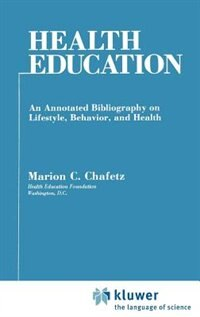 Book Health Education by Marion C. Chafetz