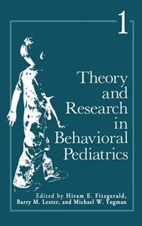 Book Theory and Research in Behavioral Pediatrics: Volume 1 by Hiram Fitzgerald