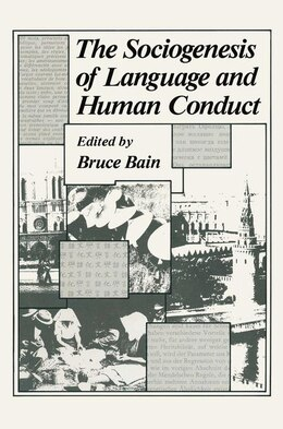 Book The Sociogenesis of Language and Human Conduct by Bruce Bain