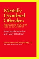 Book Mentally Disordered Offenders: Perspectives from Law and Social Science by John Monahan