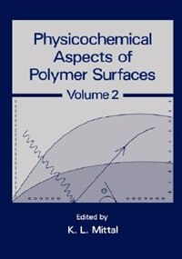 Book Physicochemical Aspects of Polymer Surfaces by Unknown