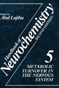Book Handbook of Neurochemistry: Volume 5 Metabolic Turnover in the Nervous System by N.S. Abel Lajtha