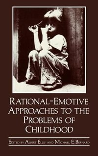 Book Rational-Emotive Approaches to the Problems of Childhood by Michael E. Bernard