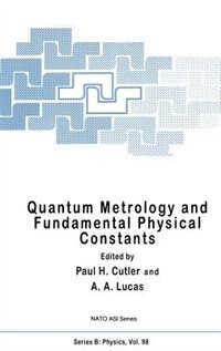 Book Quantum Metrology and Fundamental Physical Constants by A.A. Lucas
