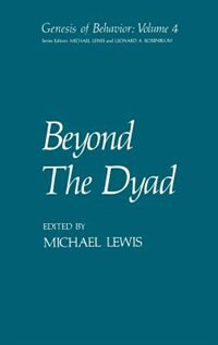 Book Beyond The Dyad by Michael Lewis