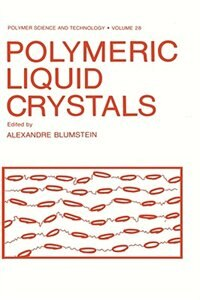 Book Polymeric Liquid Crystals by Alexandre Blumstein