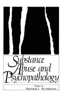 Book Substance Abuse and Psychopathology by Arthur Alterman