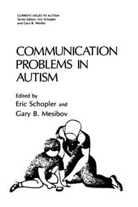 Book Communication Problems in Autism by Eric Schopler