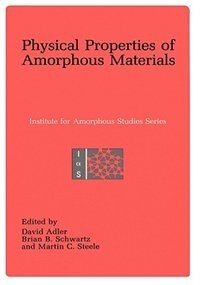 Book Physical Properties of Amorphous Materials by David Adler