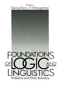 Book Foundations Of Logic And Linguistics: Problems and Their Solutions by Georg Dorn