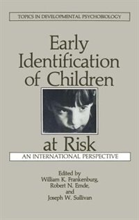 Book Early Identification of Children at Risk: An International Perspective by R.N. Emde