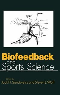 Book Biofeedback and Sports Science by J.H. Sandweiss
