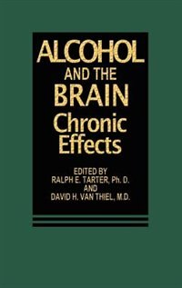 Book Alcohol and the Brain: Chronic Effects by R.E. Tarter
