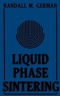 Book Liquid Phase Sintering by R.M. German
