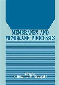 Book Membranes And Membrane Processes by Enrico Drioli