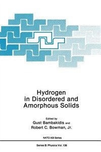 Book Hydrogen In Disordered And Amorphous Solids by Gust Bambakidis Jr.