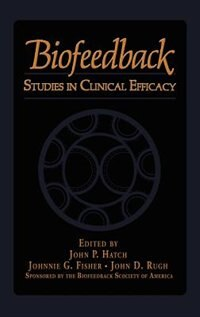 Book Biofeedback: Studies in Clinical Efficacy by J.G. Fisher