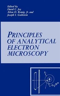 Book Principles of Analytical Electron Microscopy by Joseph Goldstein